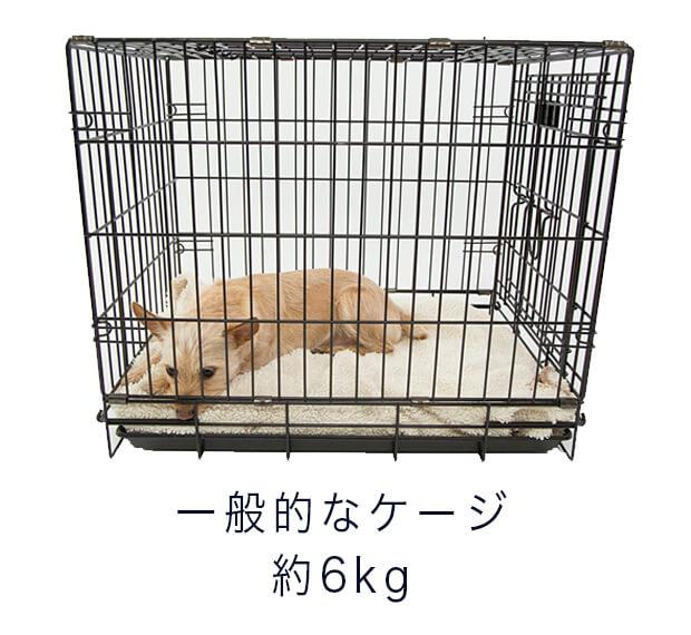 一般的なケージ6キロ